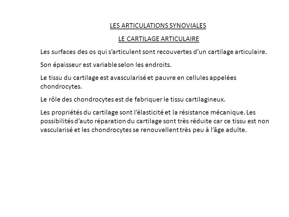 LES ARTICULATIONS SYNOVIALES LE CARTILAGE ARTICULAIRE