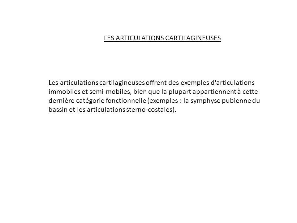 LES ARTICULATIONS CARTILAGINEUSES