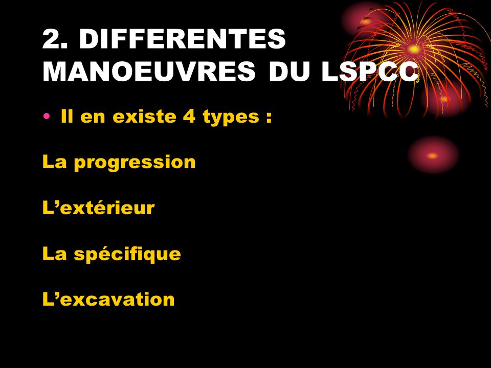 2. DIFFERENTES MANOEUVRES DU LSPCC