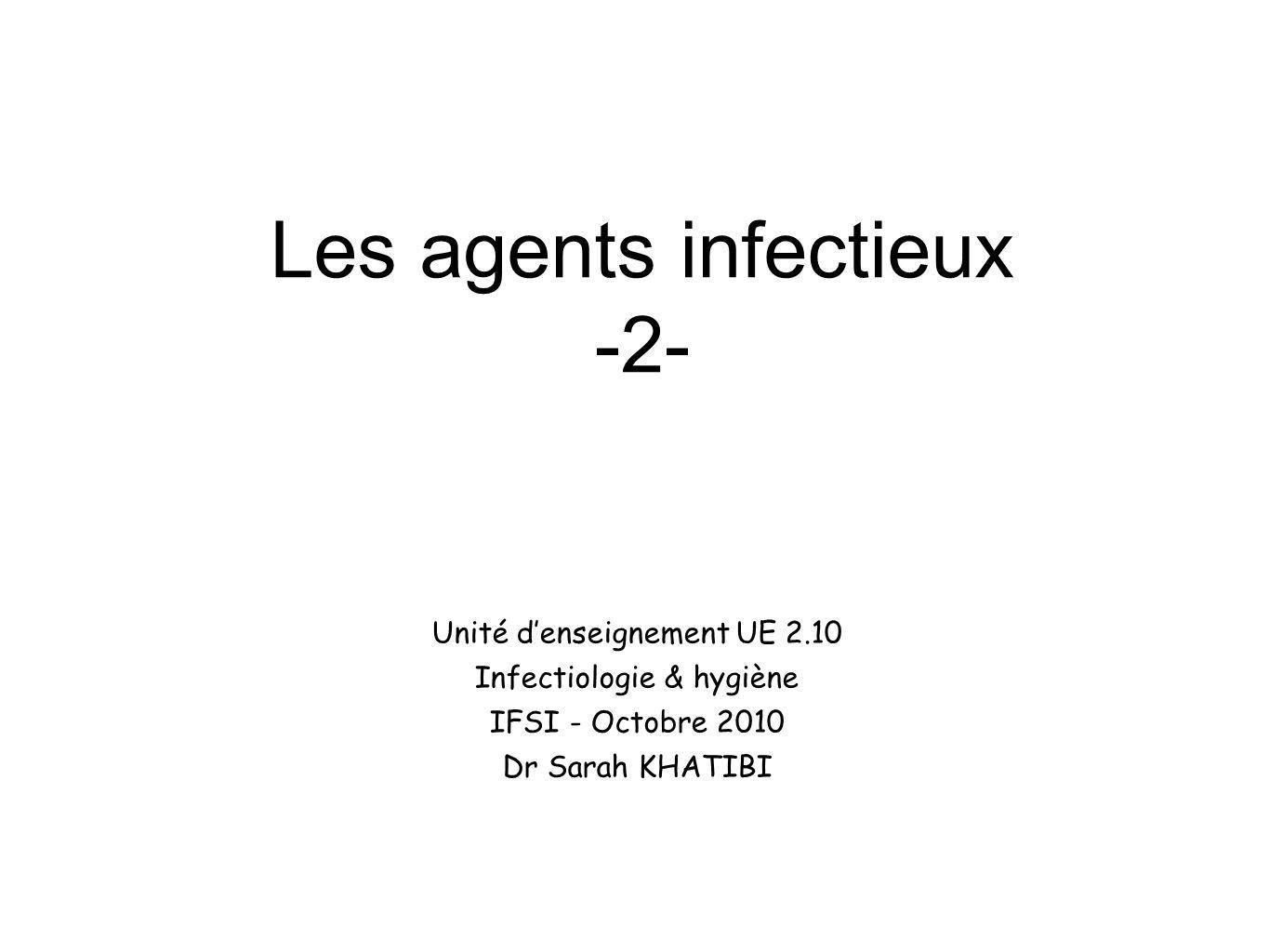Les agents infectieux -2-