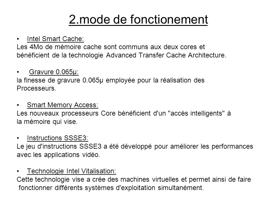 2.mode de fonctionement Intel Smart Cache: