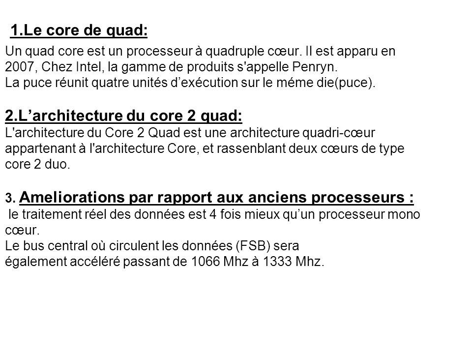 2.L'architecture du core 2 quad: