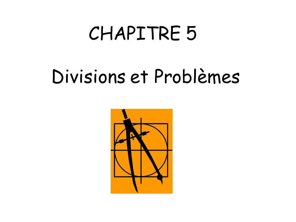 CHAPITRE 5 Divisions et Problèmes