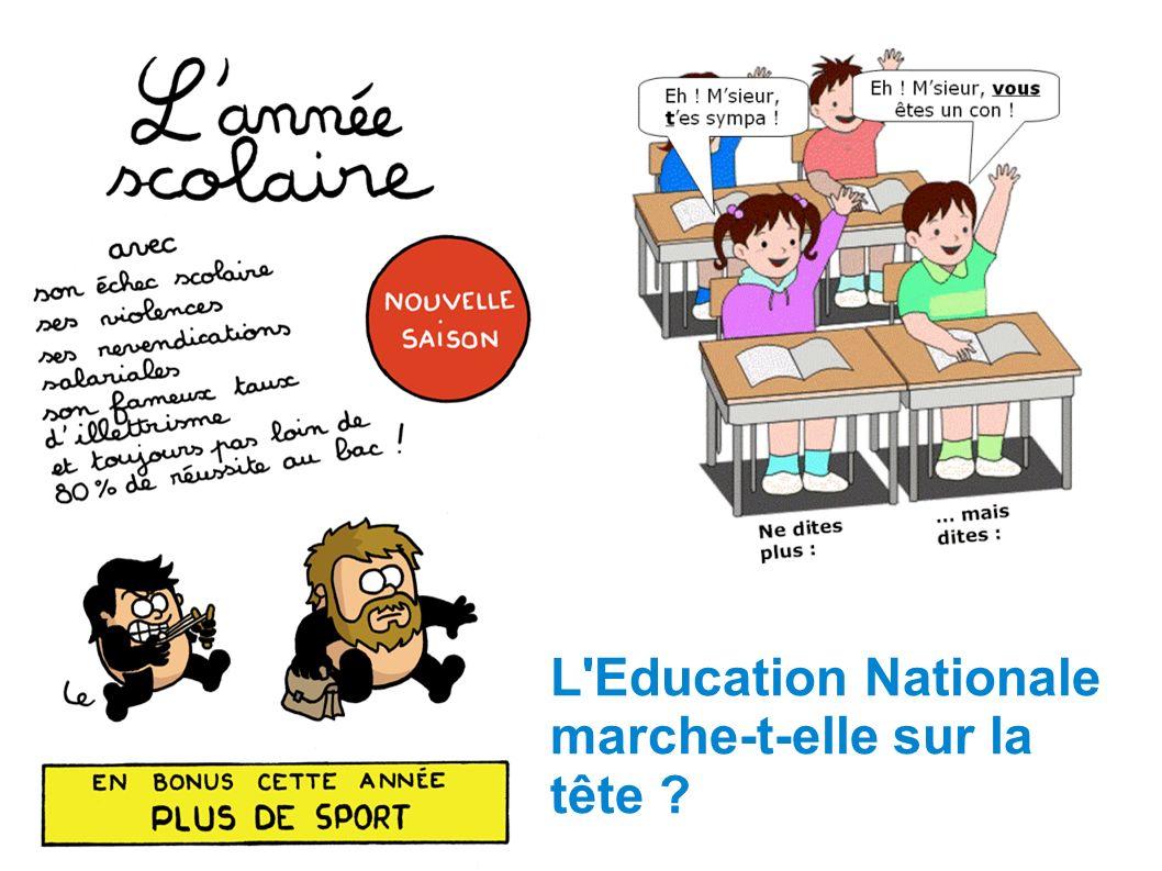 L Education Nationale marche-t-elle sur la tête