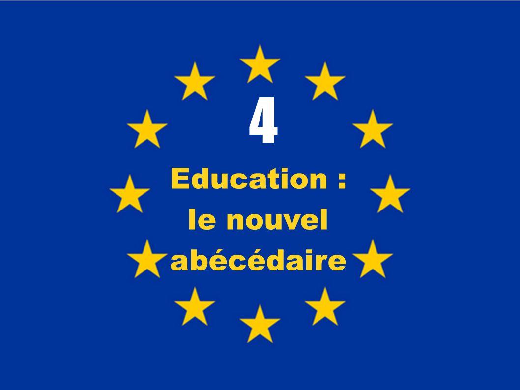 4 Education : le nouvel abécédaire