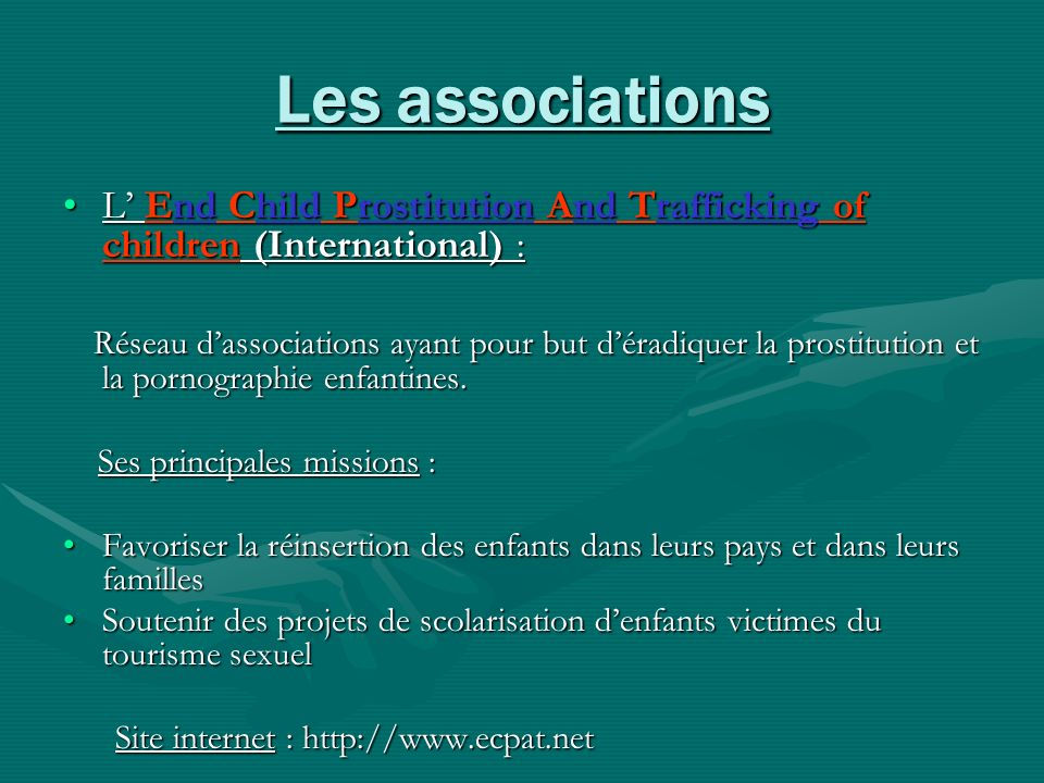Les associationsL' End Child Prostitution And Trafficking of children (International) :