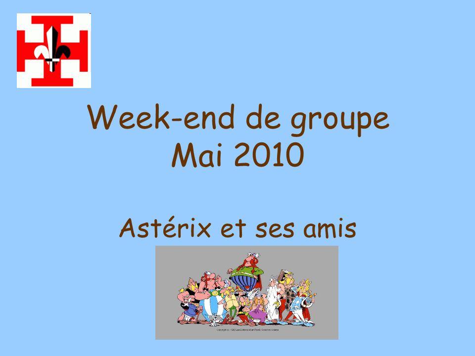 Week-end de groupe Mai 2010 Astérix et ses amis