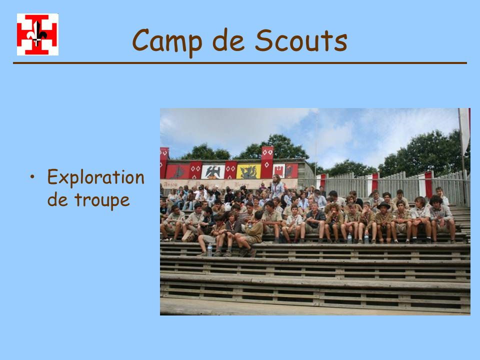 Camp de Scouts Exploration de troupe