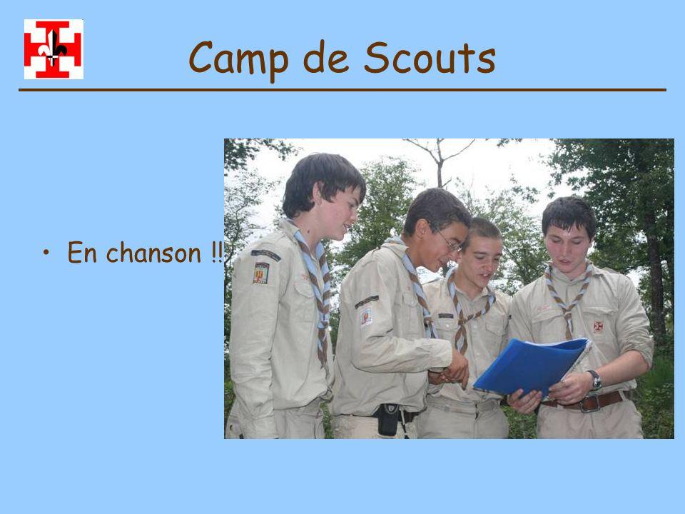Camp de Scouts En chanson !!