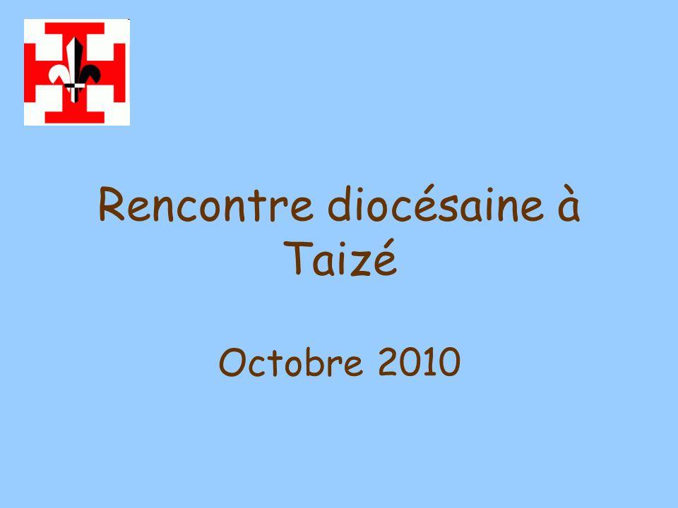 Rencontre diocésaine à Taizé Octobre 2010