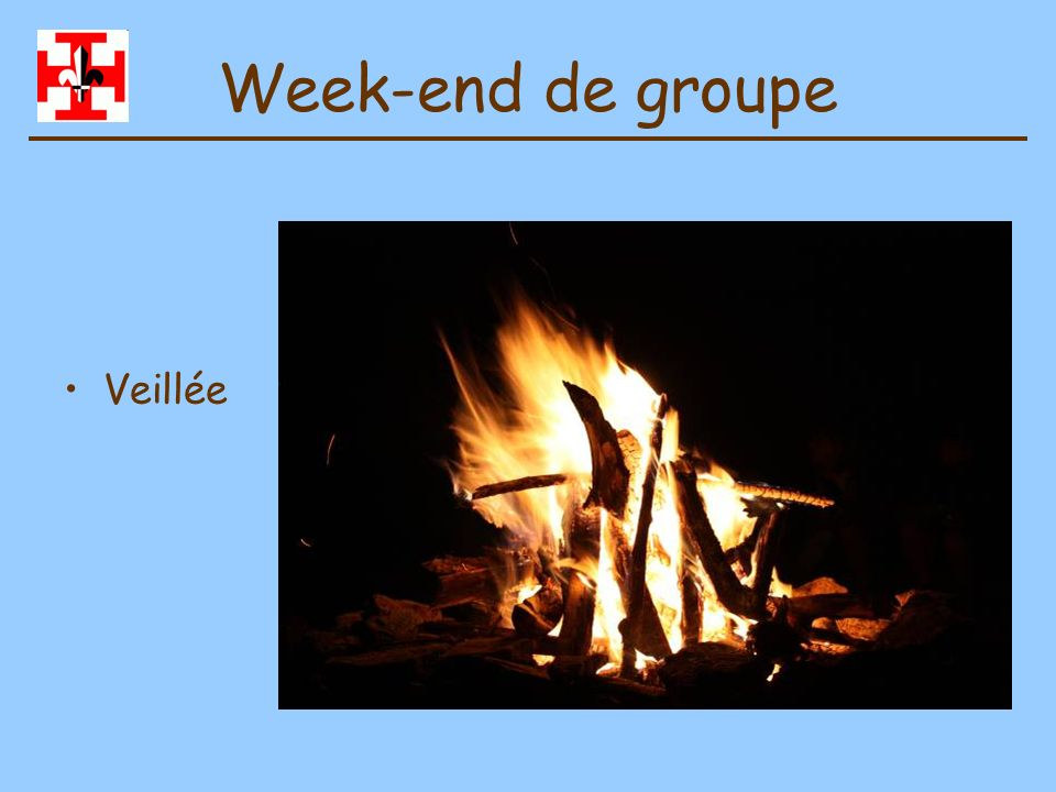 Week-end de groupe Veillée
