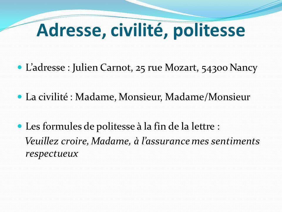 Adresse, civilité, politesse