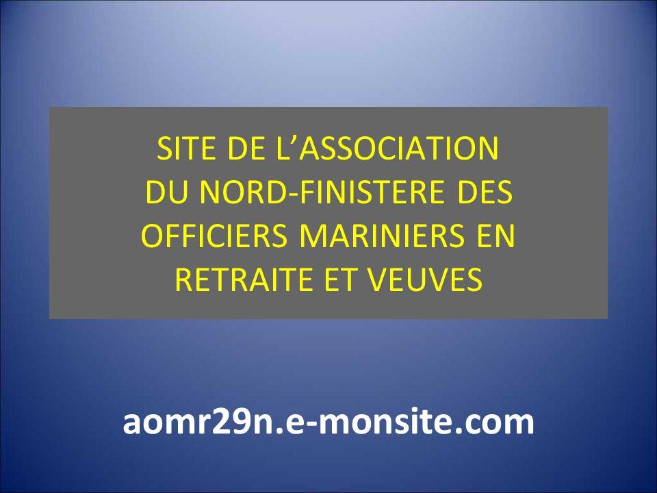 SITE DE L'ASSOCIATION DU NORD-FINISTERE DES OFFICIERS MARINIERS EN RETRAITE ET VEUVES