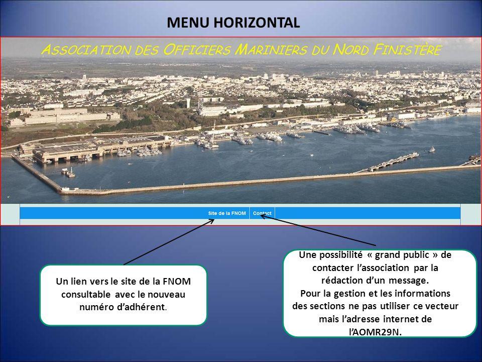 MENU HORIZONTAL Une possibilité « grand public » de contacter l'association par la rédaction d'un message.