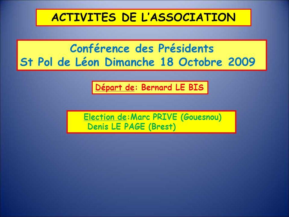 ACTIVITES DE L'ASSOCIATION Conférence des Présidents