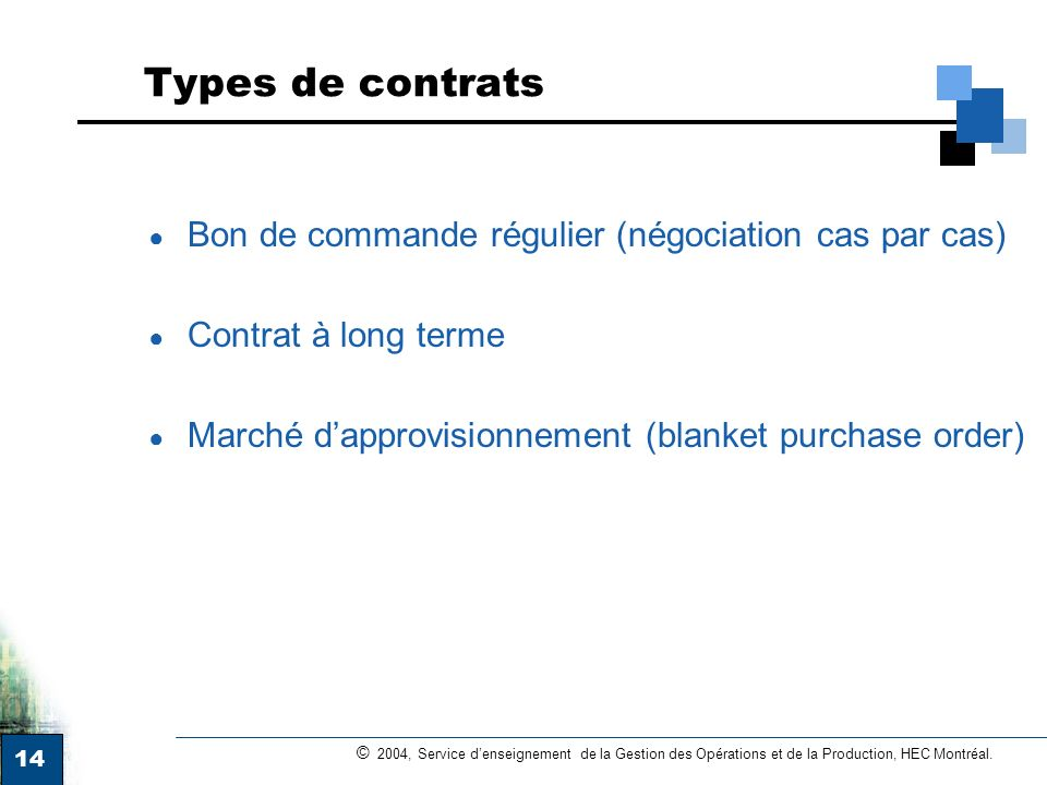 Types de contrats Bon de commande régulier (négociation cas par cas)