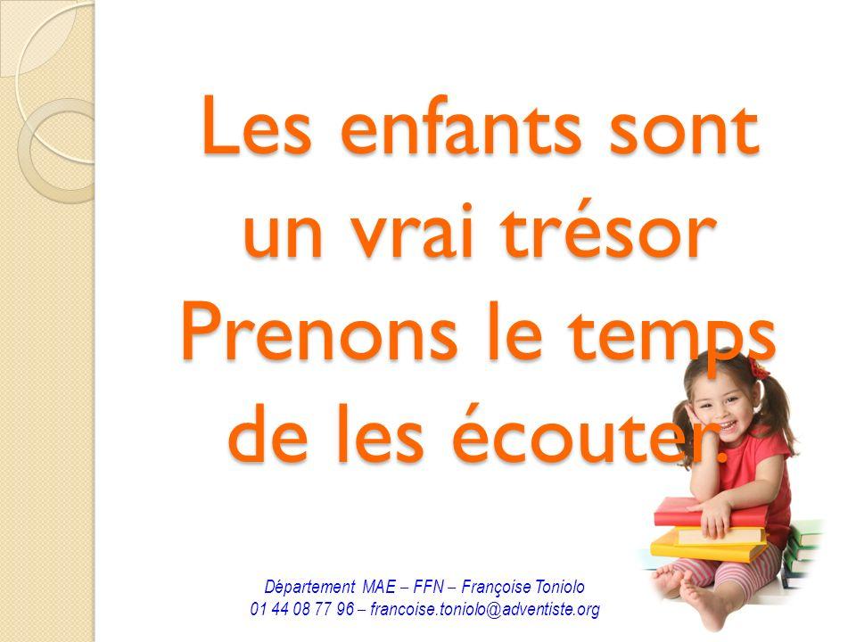 Les enfants sont un vrai trésor Prenons le temps de les écouter.