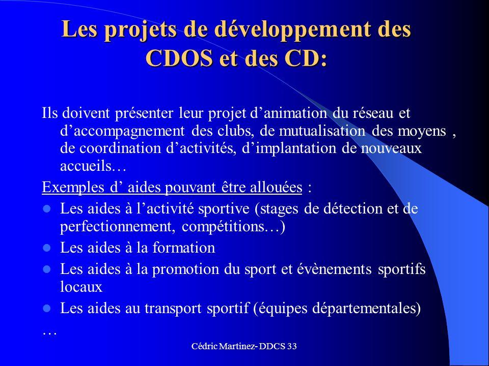 Les projets de développement des CDOS et des CD: