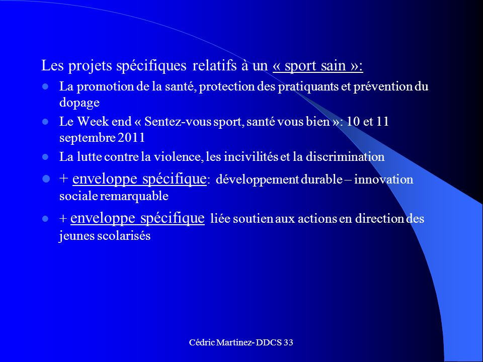 Les projets spécifiques relatifs à un « sport sain »: