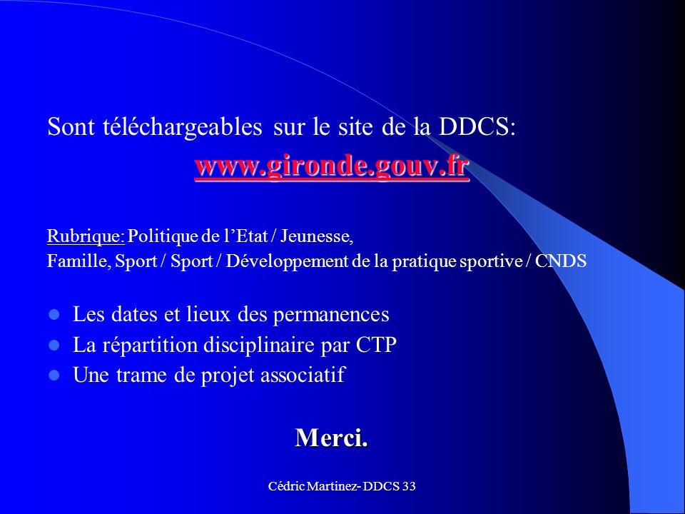 www.gironde.gouv.fr Sont téléchargeables sur le site de la DDCS: