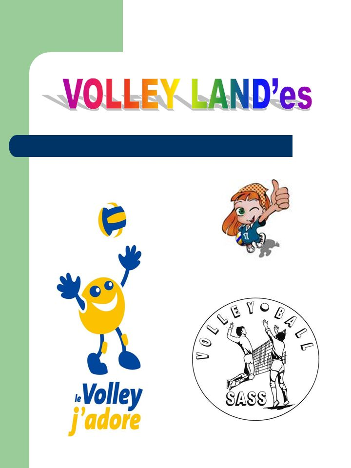 VOLLEY LAND'es