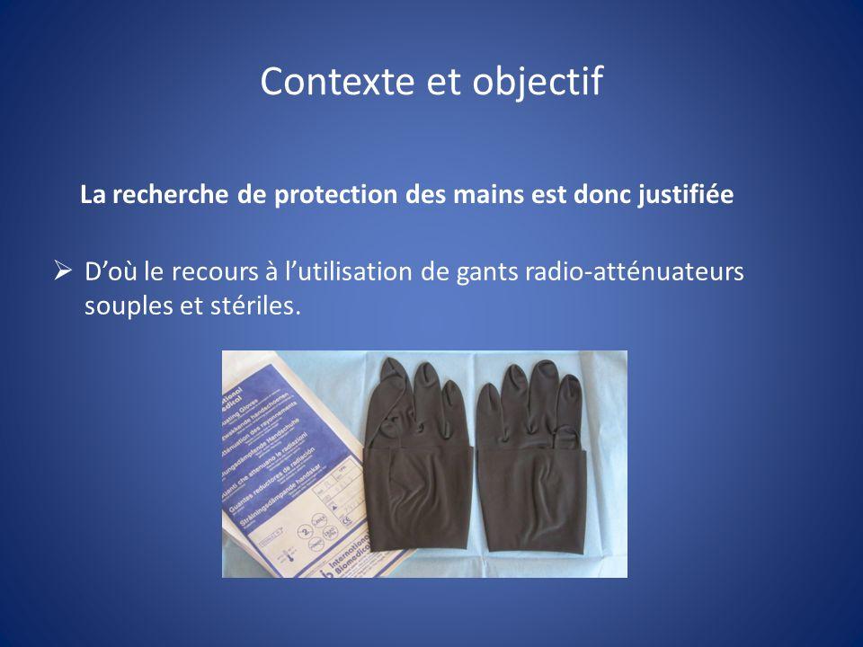 La recherche de protection des mains est donc justifiée