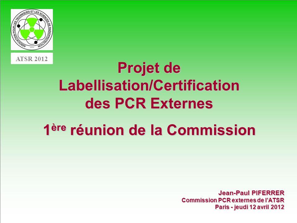 Projet de Labellisation/Certification des PCR Externes