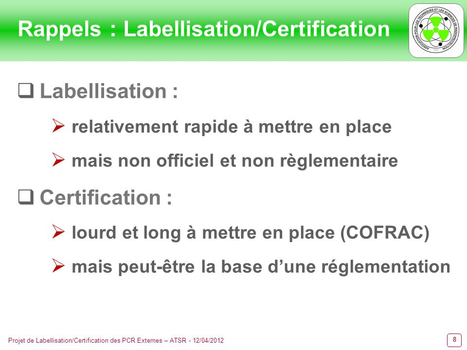 Rappels : Labellisation/Certification