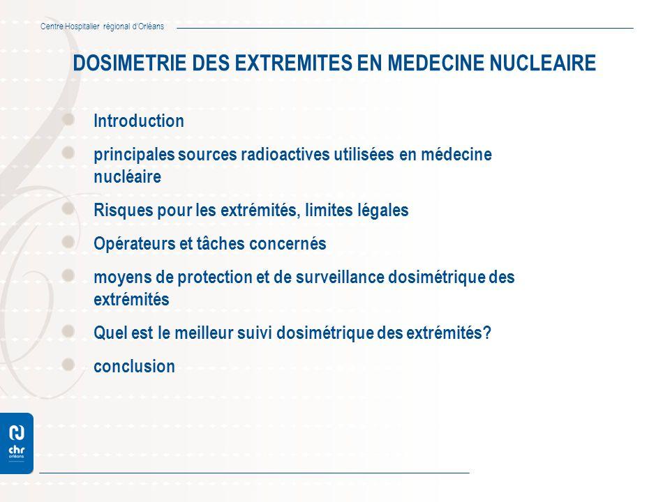 DOSIMETRIE DES EXTREMITES EN MEDECINE NUCLEAIRE
