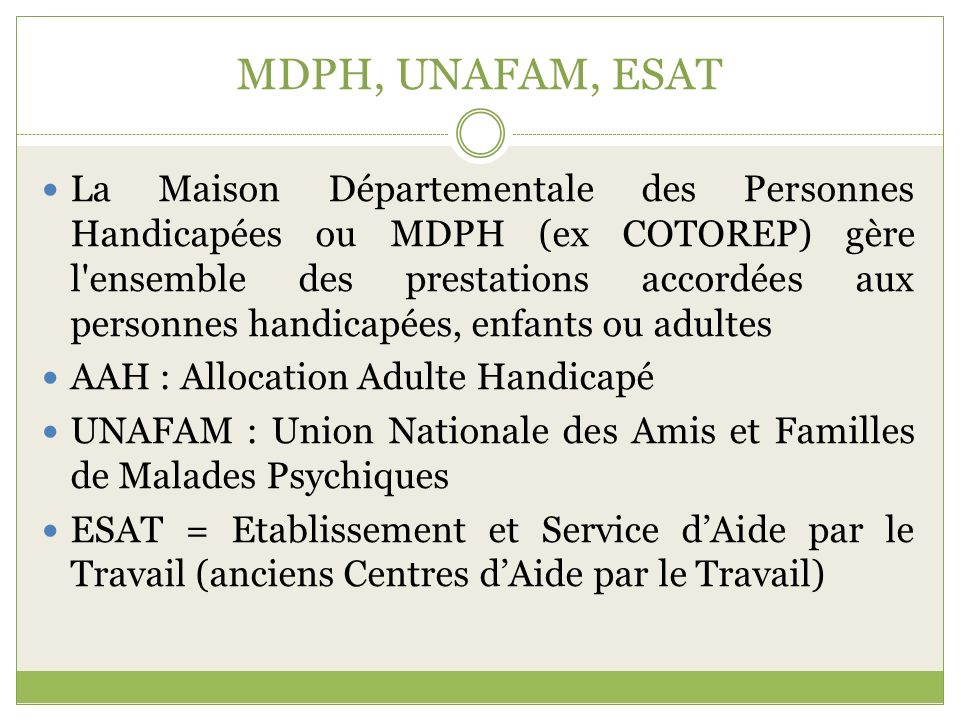 MDPH, UNAFAM, ESAT