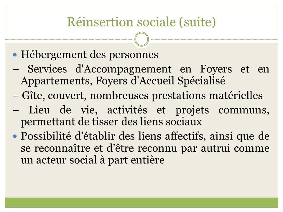 Réinsertion sociale (suite)