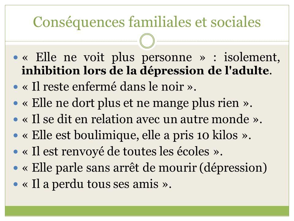 Conséquences familiales et sociales