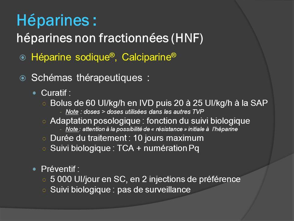 Héparines : héparines non fractionnées (HNF)