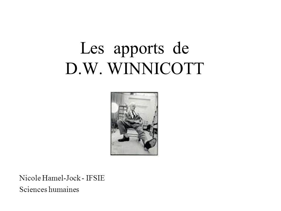 Les apports de D.W. WINNICOTT