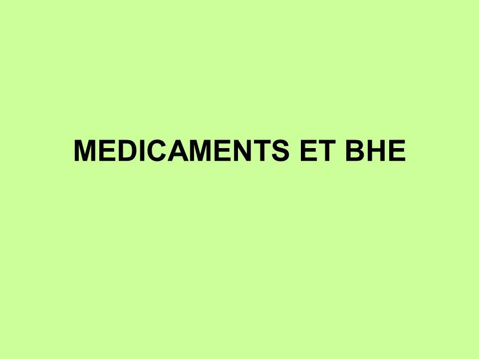 MEDICAMENTS ET BHE
