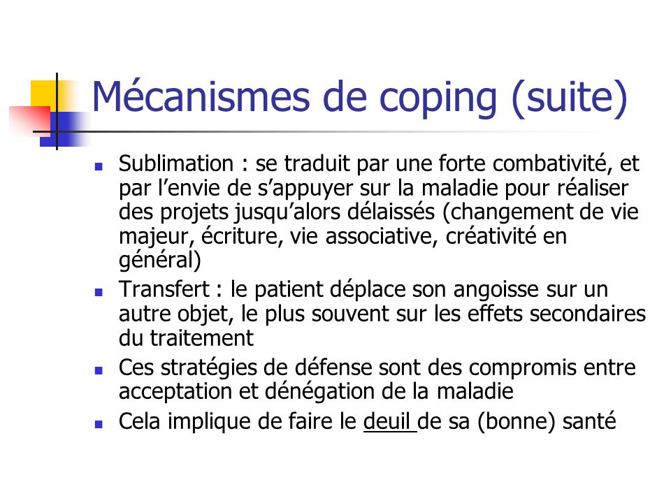 Mécanismes de coping (suite)