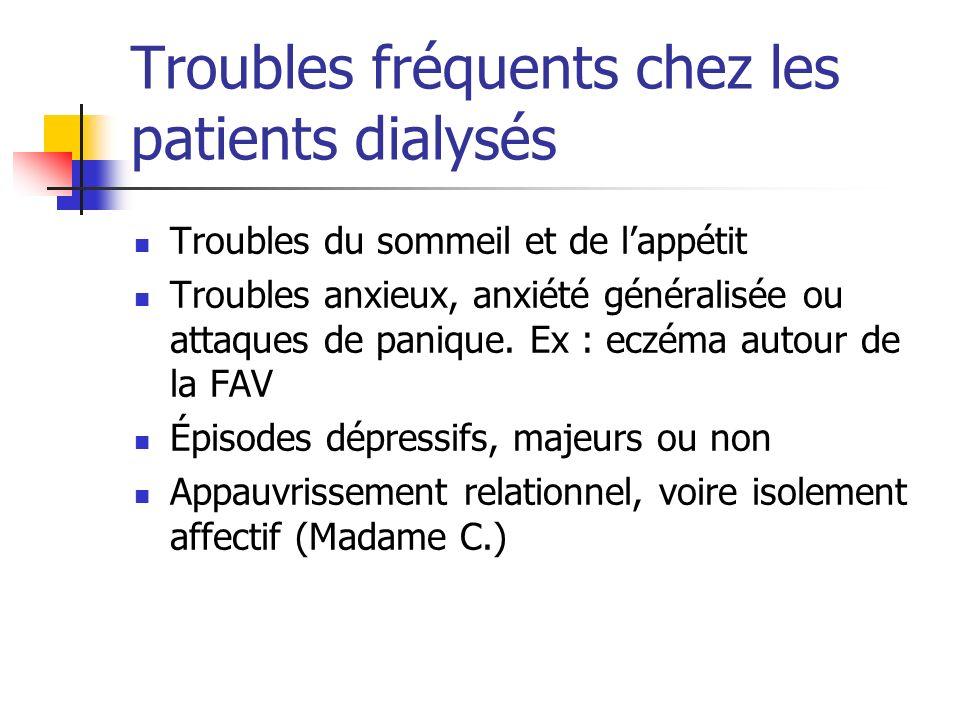 Troubles fréquents chez les patients dialysés