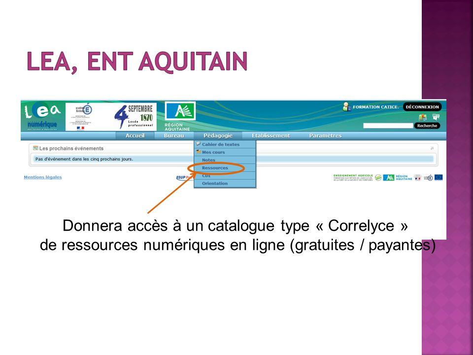 Lea, ENT Aquitain Donnera accès à un catalogue type « Correlyce »