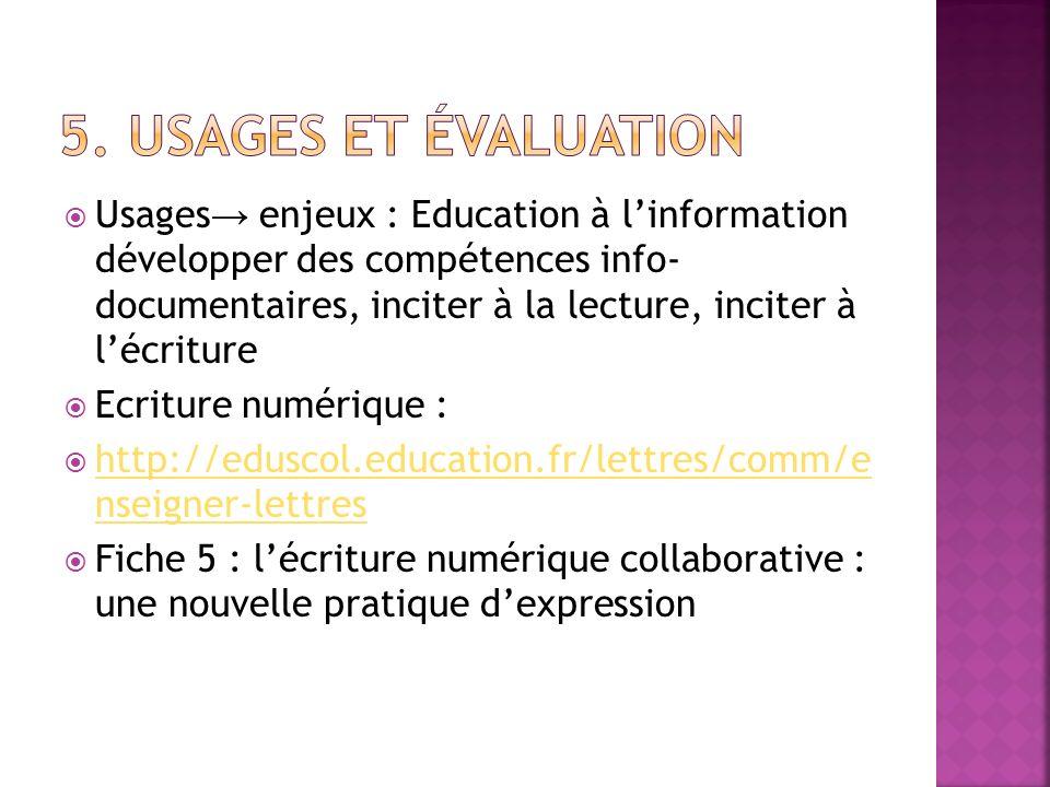 5. Usages et évaluation