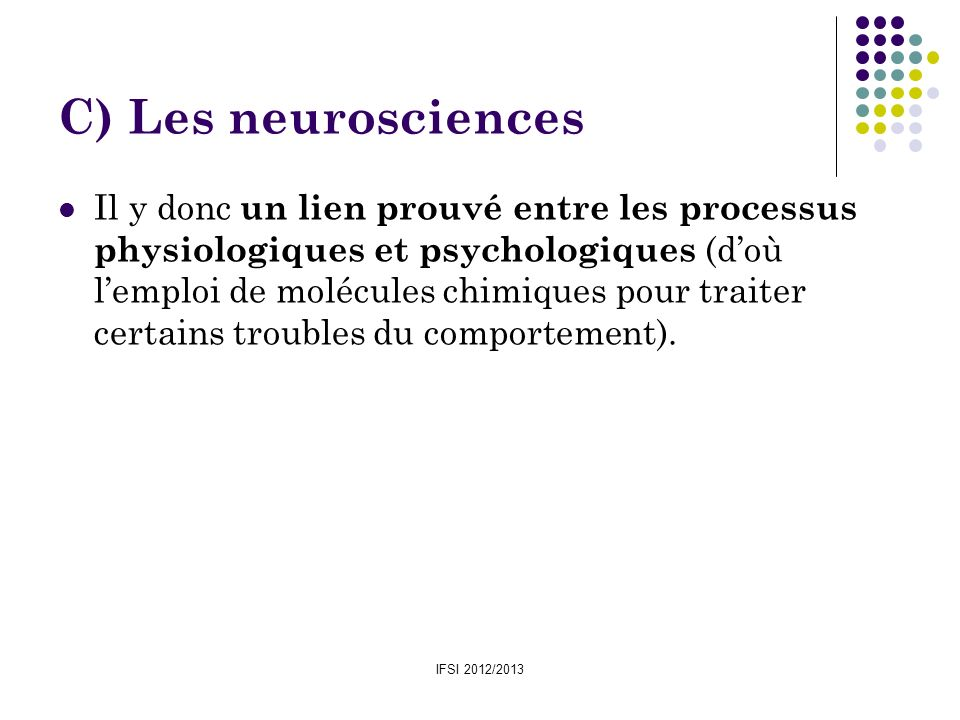 C) Les neurosciences