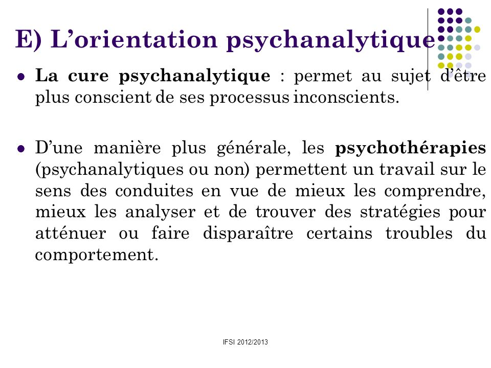 E) L'orientation psychanalytique