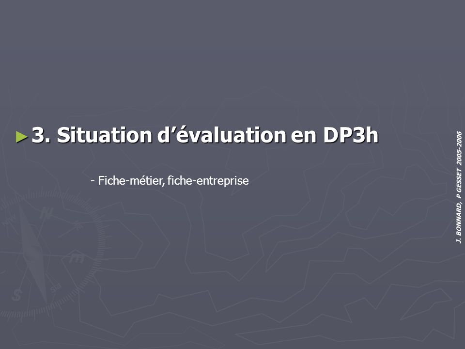 3. Situation d'évaluation en DP3h
