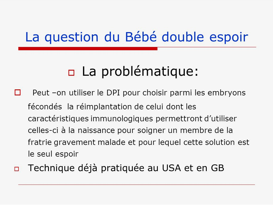 La question du Bébé double espoir