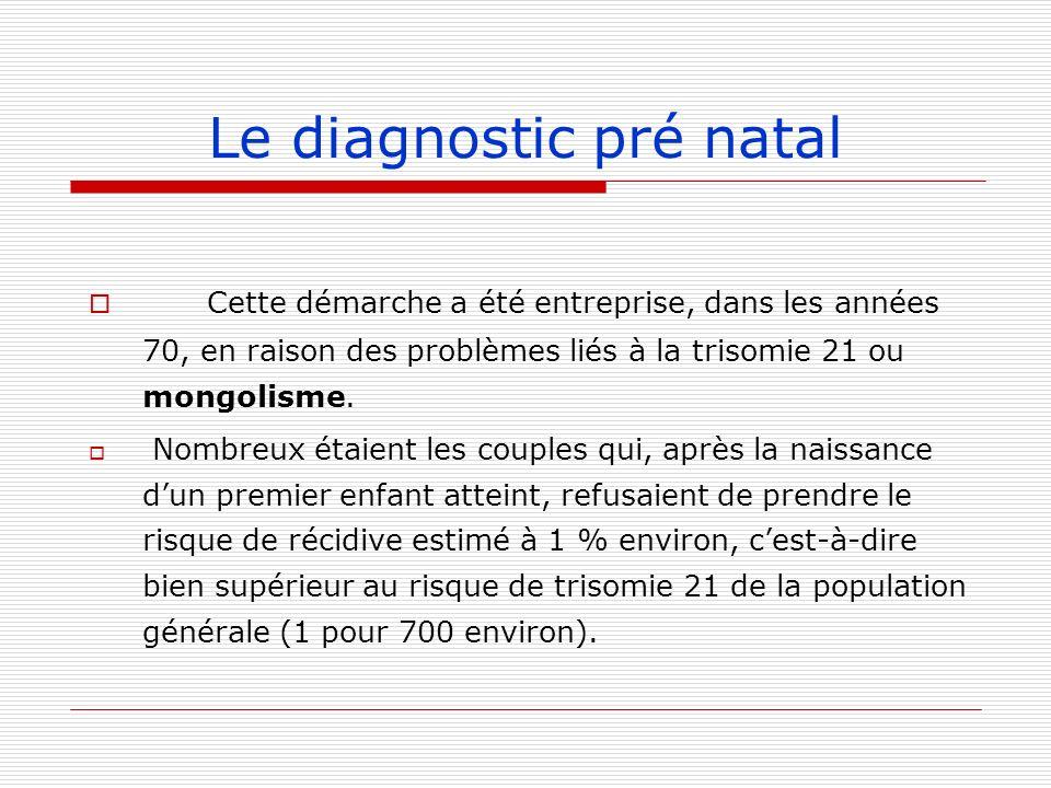 Le diagnostic pré natal
