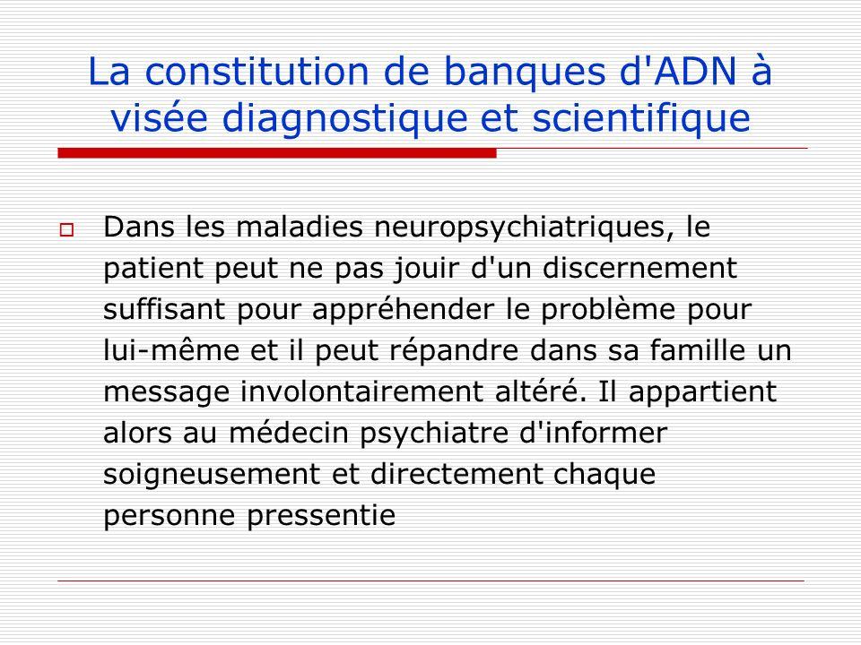La constitution de banques d ADN à visée diagnostique et scientifique
