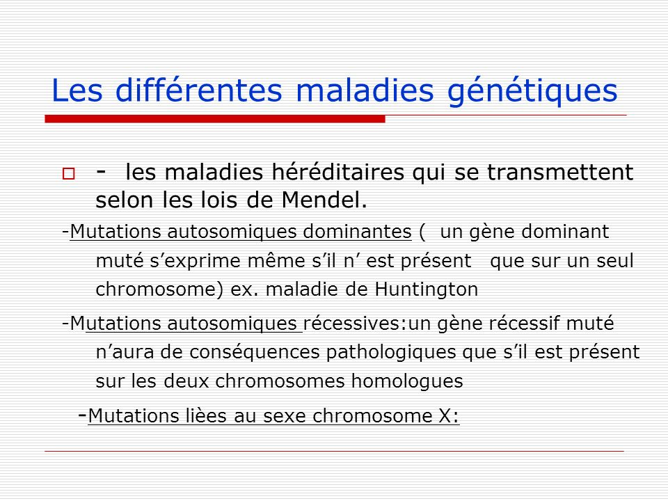 Les différentes maladies génétiques