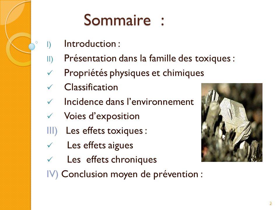 Sommaire : Introduction : Présentation dans la famille des toxiques :