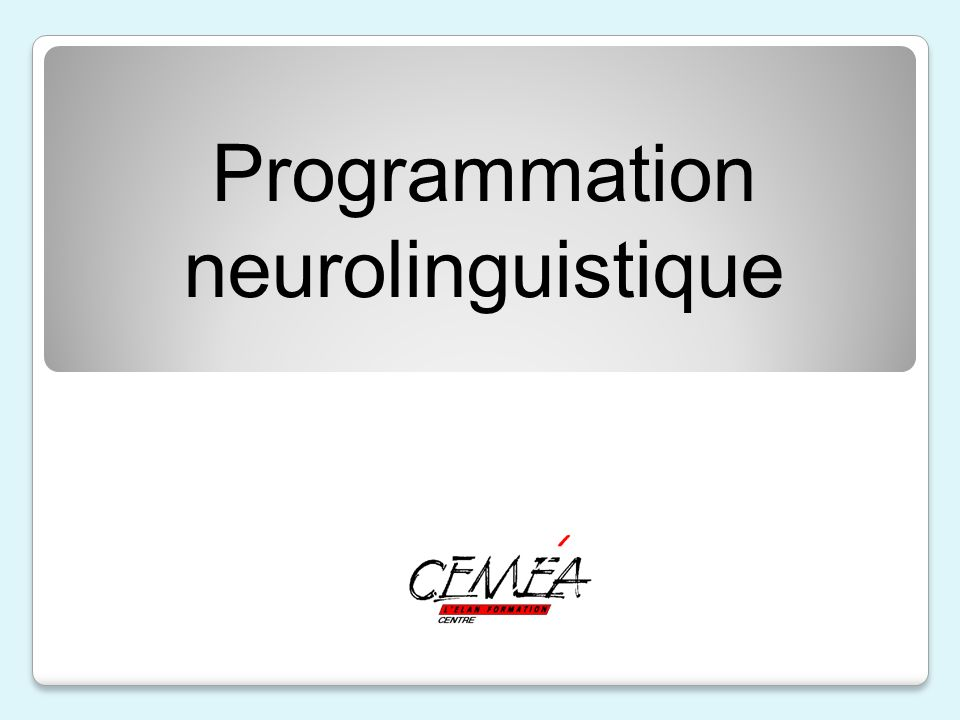 Programmation neurolinguistique
