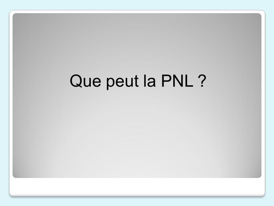 Que peut la PNL