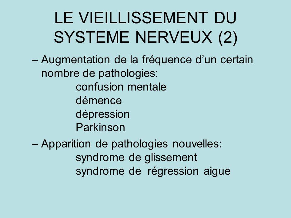 LE VIEILLISSEMENT DU SYSTEME NERVEUX (2)